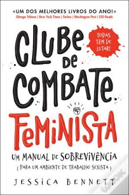 Livros para ler no Dia da Mulher (e não só) - Clube de Combate Feminista, de Jessica Bennett