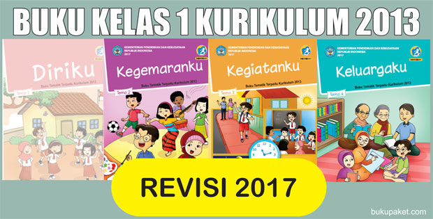 Download Buku K13 Revisi 2017 Kelas 1 SD/MI Semester 1 dan 2