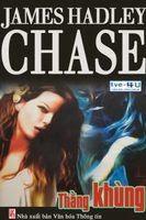 Thằng Khùng - James Hadley Chase