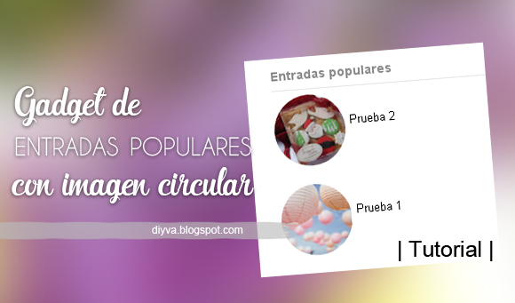 popular, post, widget, gadget, circle, entradas, populares, tutorial, CSS, blogger