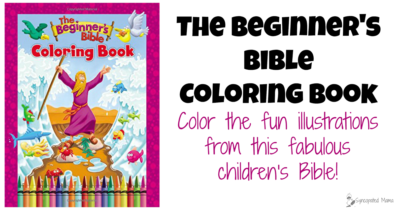 - Syncopated Mama: The Beginner's Bible Coloring Book