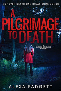 Excerpt: A Pilgrimage to Death by Alexa Padgett