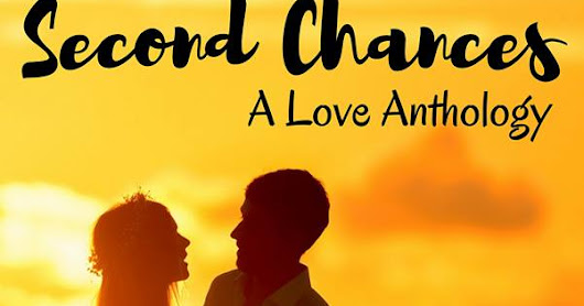 Second Chances Anthology - Win 2 books!