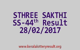 STHREE SAKTHI Lottery SS 44 Results 28-2-2017