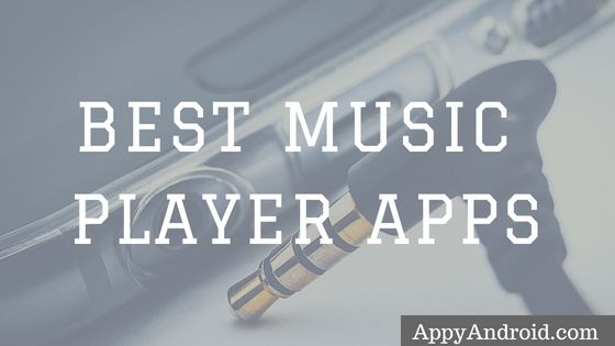 Top 5 Best Music Apps for Android 2018, Android Apps, Music Player Apps