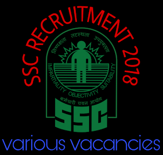 Lettest ssc recruitment 2018