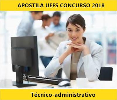 Apostila Concurso UEFS (BA) 2018 Técnicos-administrativos