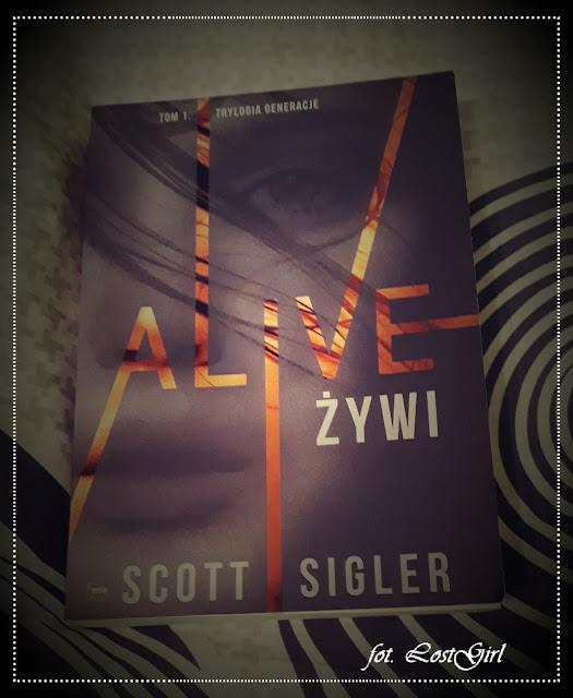 """""""Alive / Żywi"""" Scotta Siglera [TRYLOGIA GENERACJE #1]"""