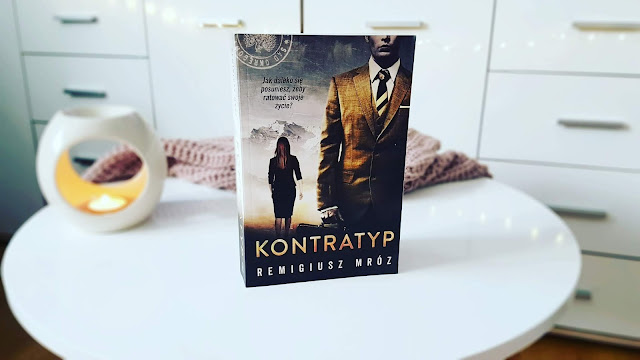 """""""Kontratyp"""" Remigiusz Mróz"""