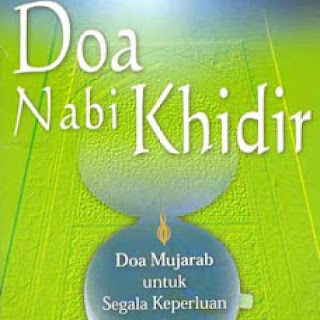 Bacaan Doa Nabi Khidir AS Arab Latin dan Artinya