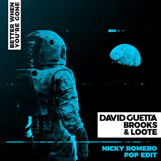 David Guetta, Brooks & Loote – Better When You're Gone (Nicky Romero Pop Edit) – Single [iTunes Plus AAC M4A]