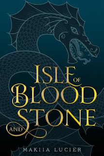 Isle of Blood and Stone, Isle of Blood and Stone #1, Makiia Lucier, InToriLex