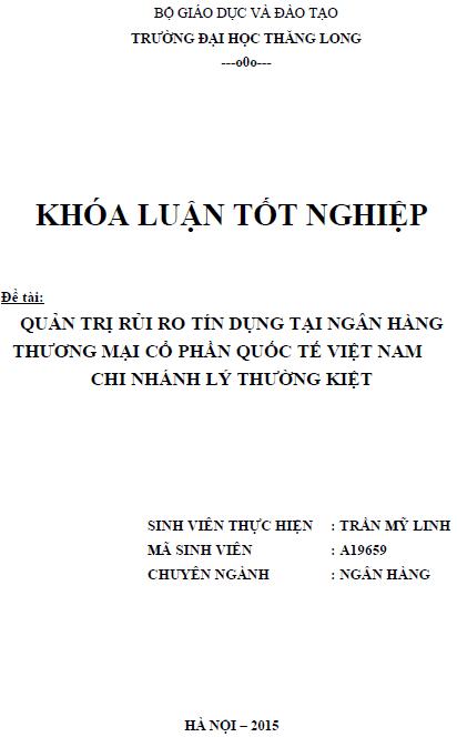 Quản trị rủi ro tín dụng tại Ngân hàng Thương mại Cổ phần Quốc tế Việt Nam Chi nhánh Lý Thường Kiệt