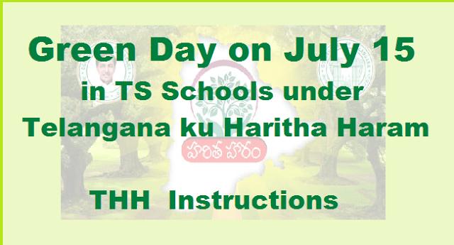TS State, Instructions, Haritha Haram, Telangana ku Haritha Haram, THH, Haritha Patashala, Haritha Telangana, Green Day, TS Schools, TS Proceedings