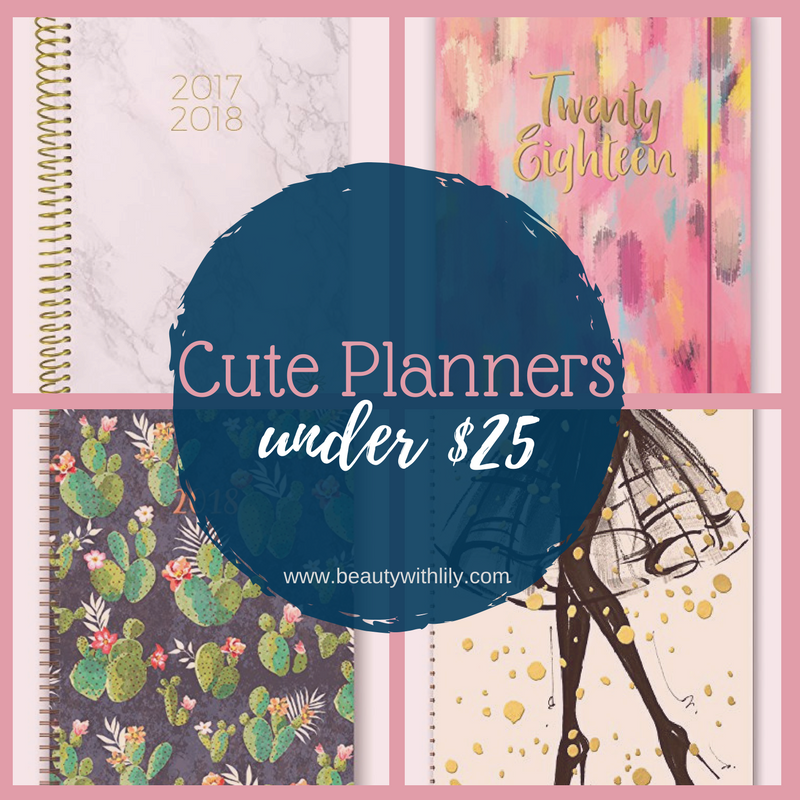 Affordable Planners | Planners On Amazon Under $25 | Planners Under $25 // Beauty With Lily, A West Texas Beauty, Fashion & Lifestyle Blog