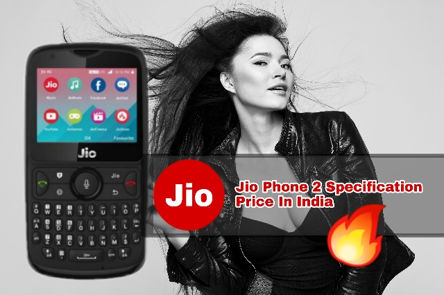 Jio Phone 2 Price Specification Features In Hindi - Kaise How