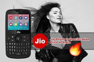 Jio Phone 2 Price Specification Features In Hindi