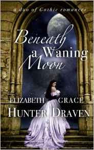Book Review: Beneath a Waning Moon, by Elizabeth Hunter and Grace Draven