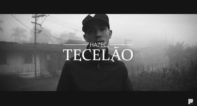"""O rapper Hazec lança o clipe """"Tecelão """""""