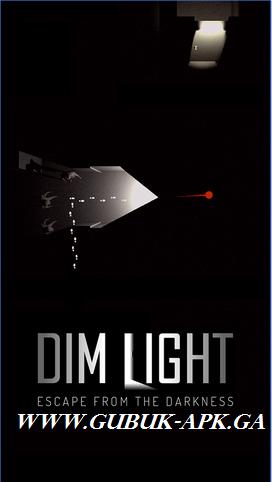 ScreenShot Game Dim Light