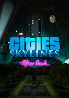 Cities: Skylines - After Dark - PC (Download Completo em Torrent)