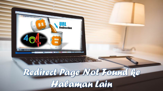 Redirect Page Not Found ke Halaman Lain  Cara Redirect Page Not Found ke Halaman Lain