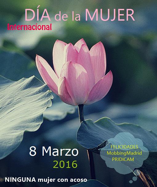 Ninguna mujer con acoso laboral. Dia Internacional de la Mujer - 8 de Marzo