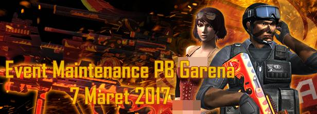 Informasi Event PB Maintenance 7 Maret 2017