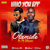 NEW MUSIC: PJ SHOW - WHO YOU EPP FEAT. OLAMIDE