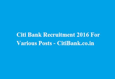 Citi Bank Recruitment 2016