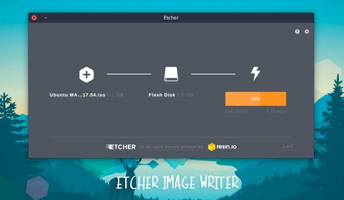 Etcher - Phần mềm tạo USB Boot EFI trên mọi nền tảng