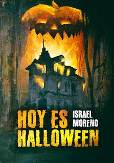 """Hablemos de libros: """"Hoy es Halloween"""" de Israel Moreno"""