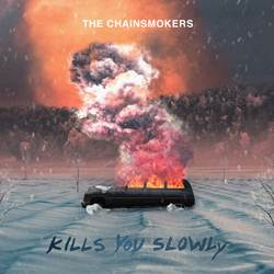 Baixar Kills You Slowly - The Chainsmokers Mp3