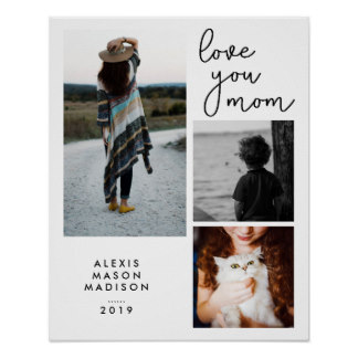 Personalized Posters for Mom - Three Photos and Modern Typography I Love You Mom Poster