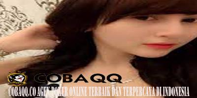 Cobaqq.Co Agen Poker Online Terbaik dan Terpercaya di Indonesia