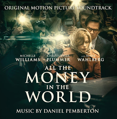 All the Money in the World Soundtrack Daniel Pemberton