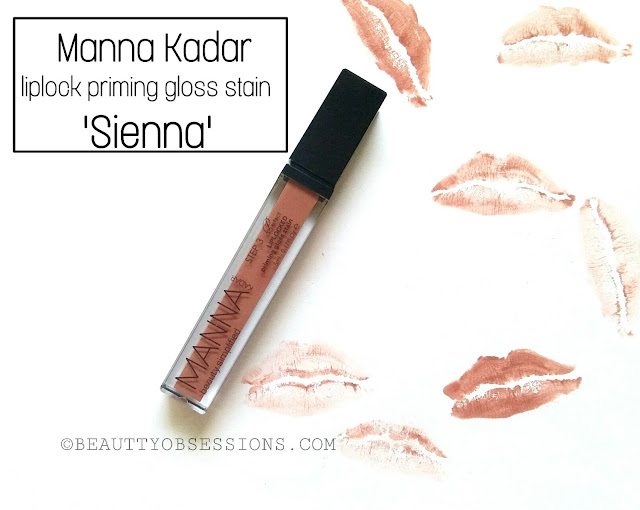Manna Kadar LipLocked Priming Gloss Stain 'Sienna' - Review