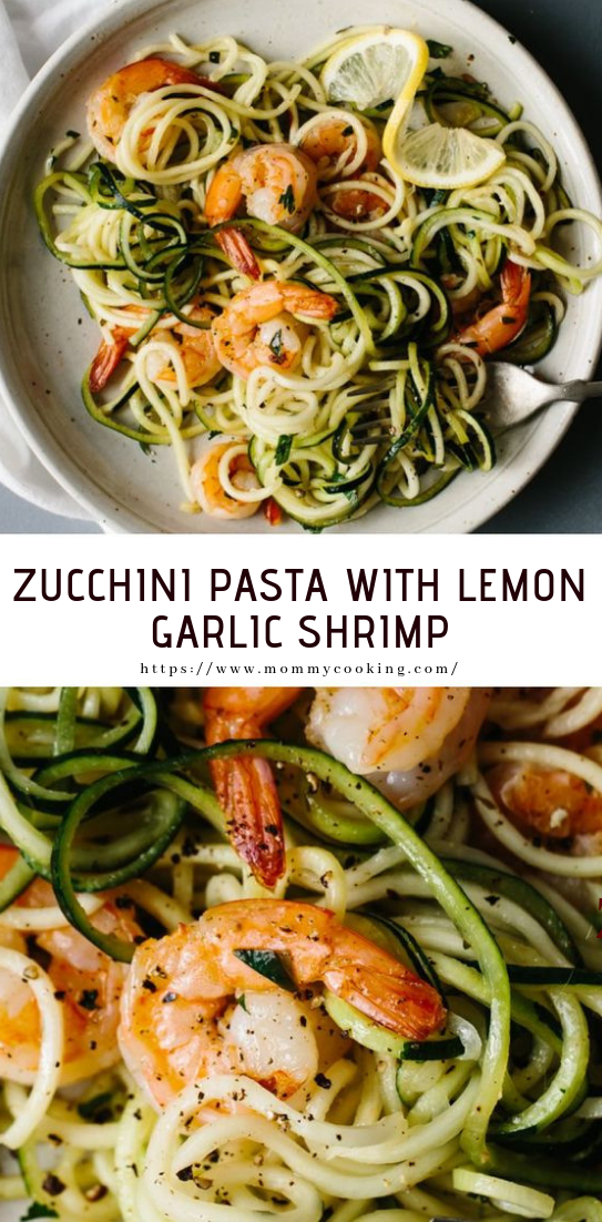 ZUCCHINI PASTA WITH LEMON GARLIC SHRIMP #healthy #recipe