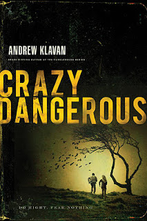 Review: Crazy Dangerous by Andrew Klavan