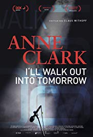 Watch Anne Clark: I'll Walk Out Into Tomorrow Online Free 2018 Putlocker