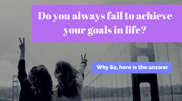 fail, goals, achieve, life, answer,