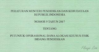 PDF PERMENDIKBUD No 9 Tahun 2017 Tentang JUKNIS DAK Fisik 2017