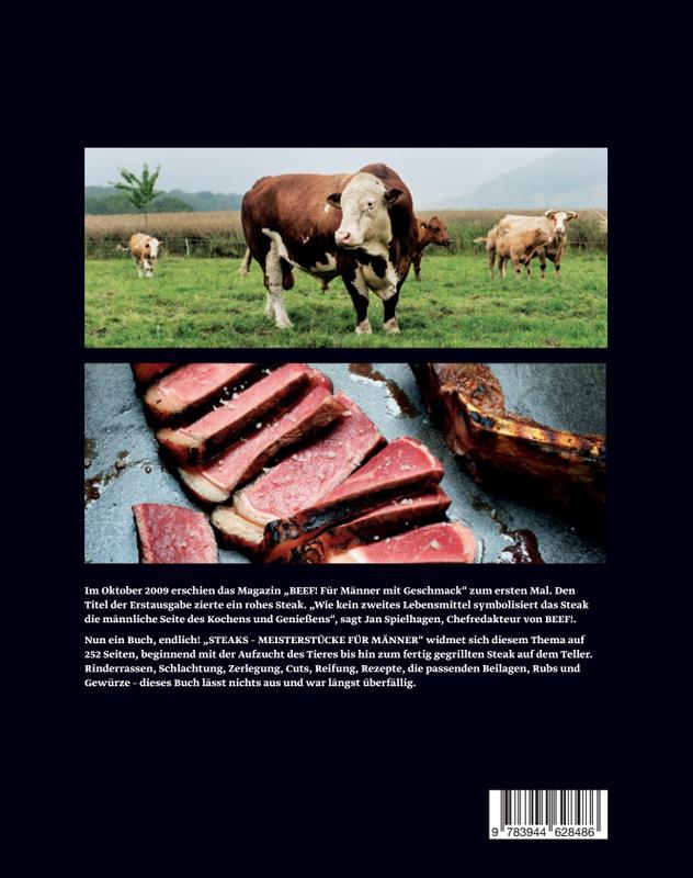 Steaks - Meisterstücke für Männer, das Buch zur Beef! Fotografie: Peter Schulte (Reportage) und Frank Bauer (Food) beide für Tre Torri Verlag | Arthurs Tochter Kocht by Astrid Paul