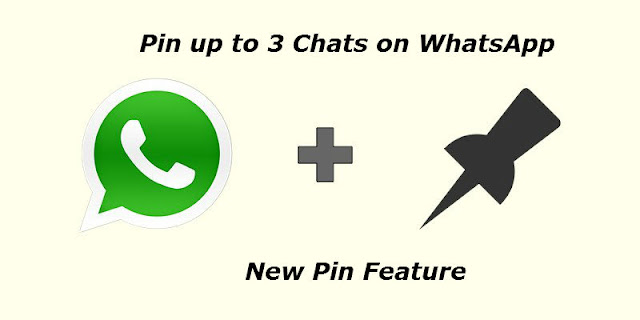 "Image result for Whatsapp Introduces ""Pin Chat"" Feature"