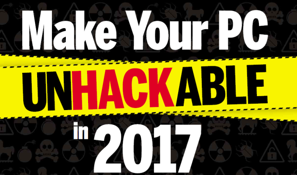 Make Your PC UNHACKABLE in 2017