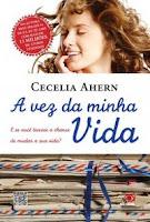 A vez da minha vida - The time of my life - Cecelia Ahern