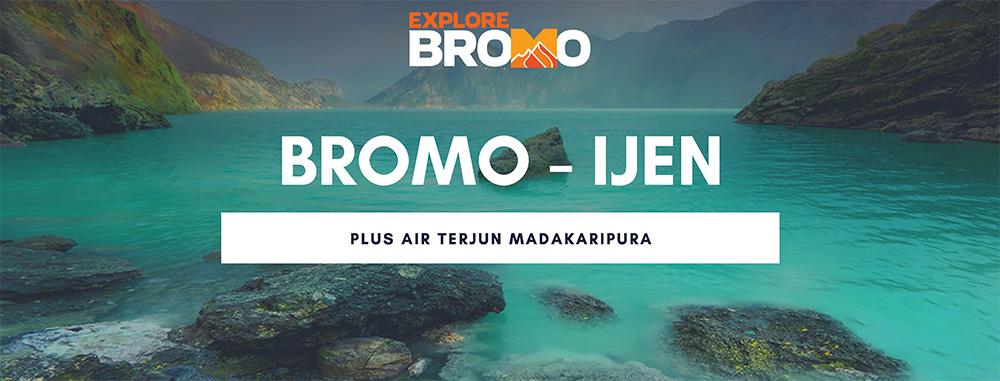 open trip bromo kawah ijen plus air terjun madakaripura