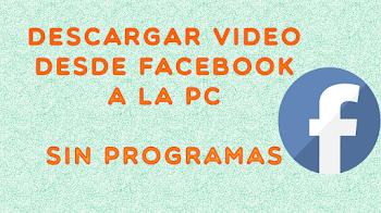 Cómo descargar un video de facebook | sin programas | en pc |