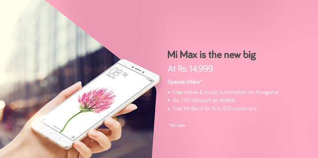 Mi Max (32GB) + 100% Off on Mobile Cover/Screen Guard + Free Mi Band and more