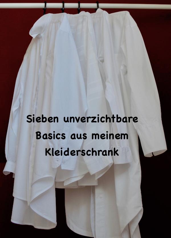 How To Style Sieben Basics Aus Meinem Kleiderschrank